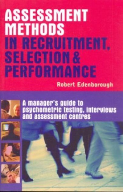 Picture of Assessment Methods In Recruitment, Selection & Performance