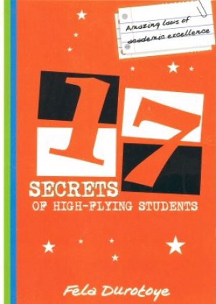 Picture of 17 Secrets Of High Flying Students