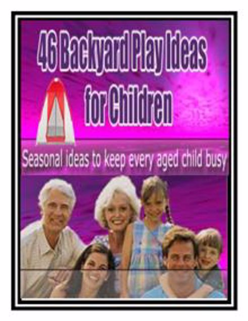Picture of 46 Backyard Play Ideas for Children