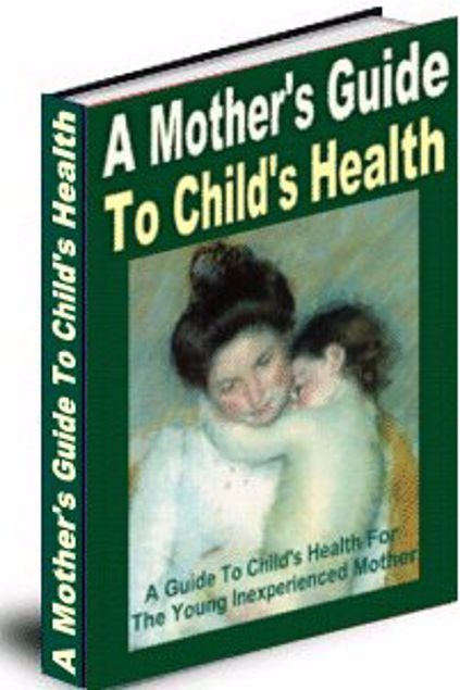 Picture of A Mother's Guide to a Child's Health
