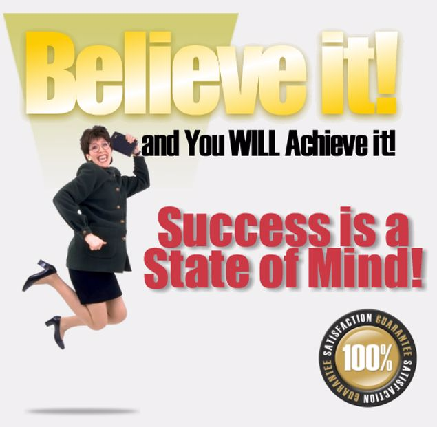 Picture of Believe It and You Will Achieve It