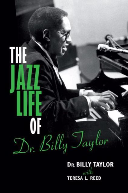 Picture of The Jazz Life of Dr. Billy Taylor