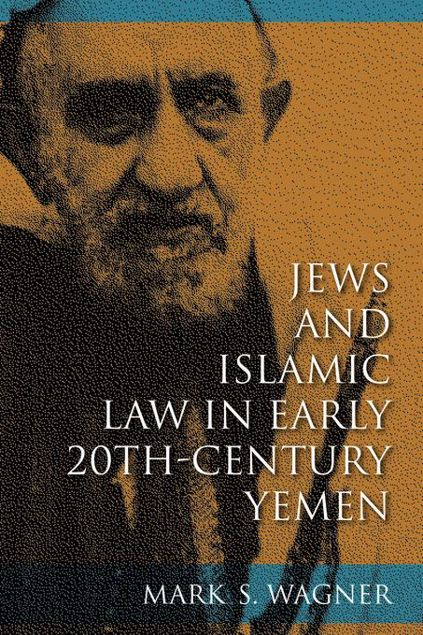 Picture of Jews and Islamic Law in Early 20th-Century Yemen