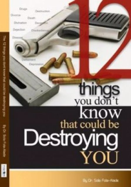 Picture of 12 Things You Don't Know That Could Be Destroying You