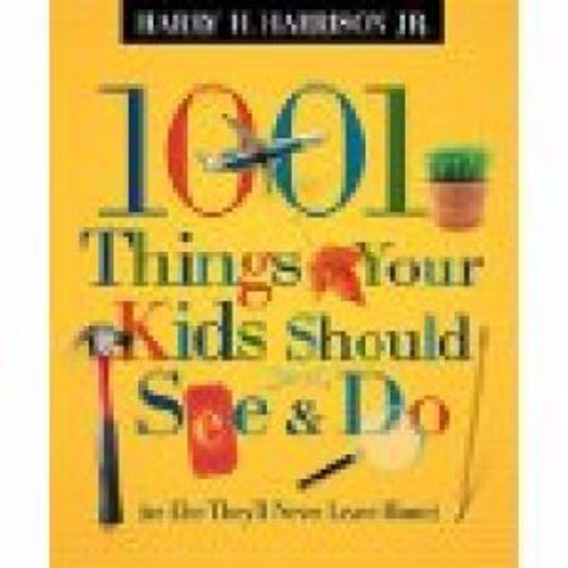 Picture of 1001 Things Your Kids Should See & Do