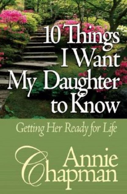 Picture of 10 Things I Want My Daughter To Know