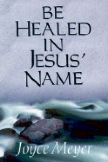 Picture of Be Healed In Jesus Name