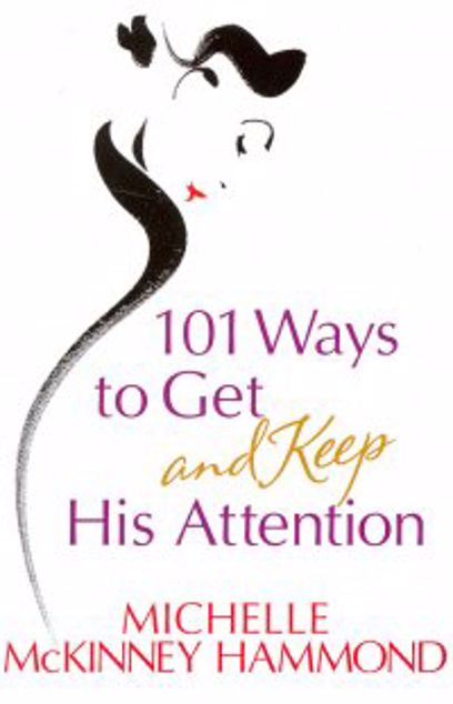 Picture of 101 Ways To Get And Keep His Attention