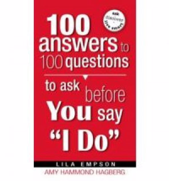 Picture of 100 Answers To 100 Questions To Ask Before You Say