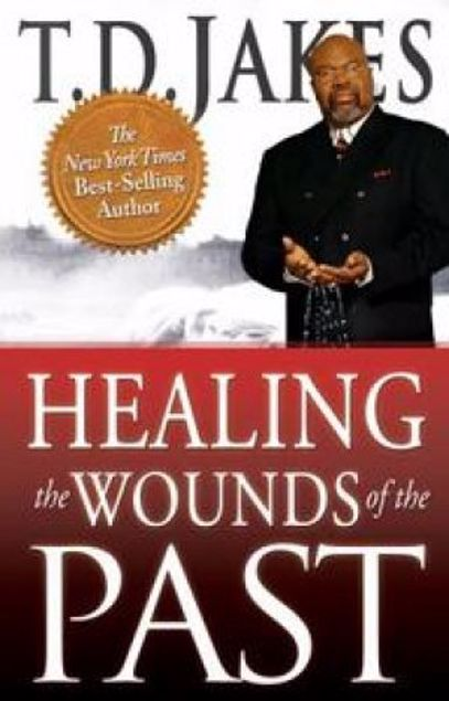 Picture of Healing The Wounds Of The Past