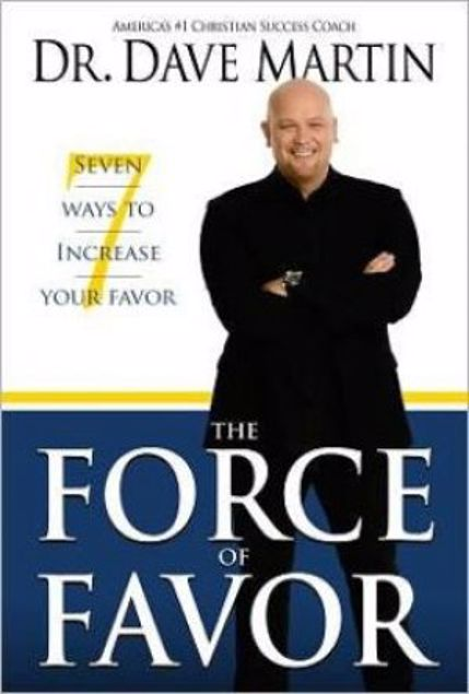 Picture of Force Of Favor: 7 Ways To Increase Your Favor