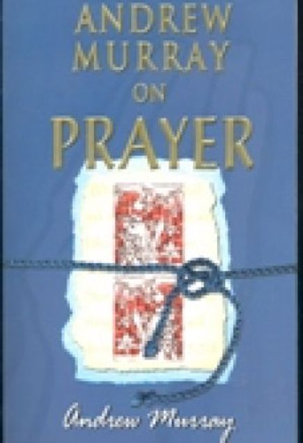 Picture of Andrew Murray On Prayer