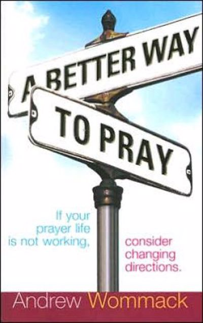 Picture of Better Way To Pray