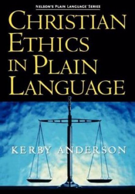 Picture of Christian Ethics In Plain Language