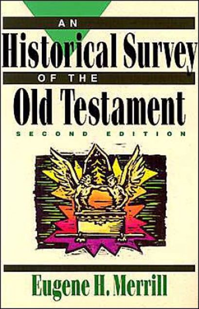Picture of An Historical Survey Of The Old Testament / Edition 2