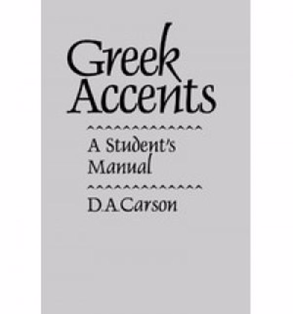 Picture of Greek Accents: A Student's Manual