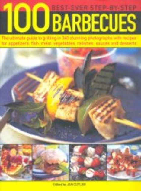 Picture of 100 Best-Ever Step-By-Step Barbecues