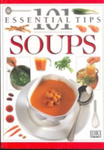 Picture of 101 Essential Tips - Soups