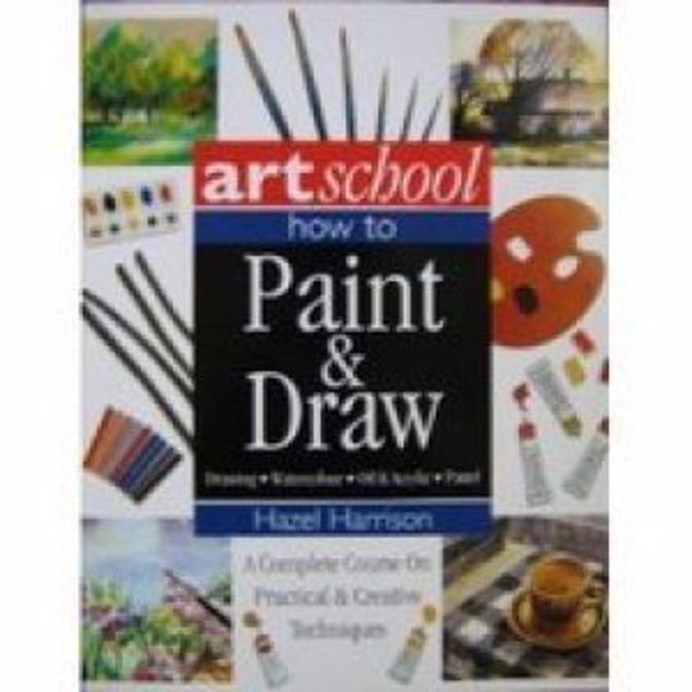 Picture of Art School: How To Paint & Draw