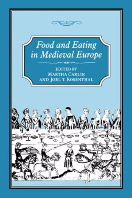 Picture of Food and Eating in Medieval Europe