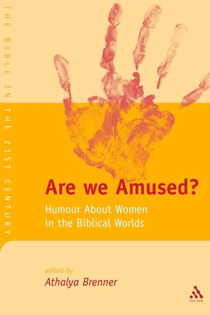 Picture of Are We Amused?: Humour about Women in the Biblical World
