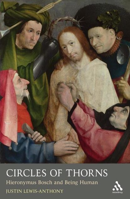 Picture of Circles of Thorns: Hieronymus Bosch and Being Human