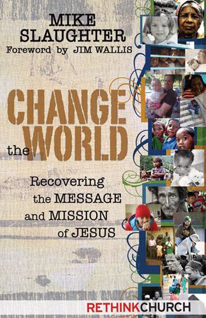 Picture of Change the World: Recovering the Message and Mission of Jesus
