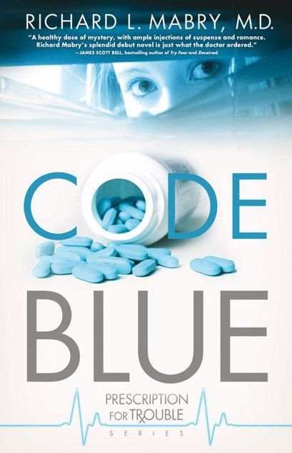 Picture of Code Blue: Prescription for Trouble Series / Book 1
