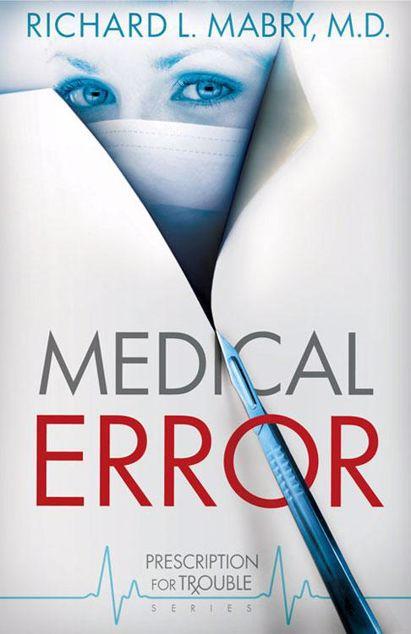 Picture of Medical Error: Prescription for Trouble Series #2