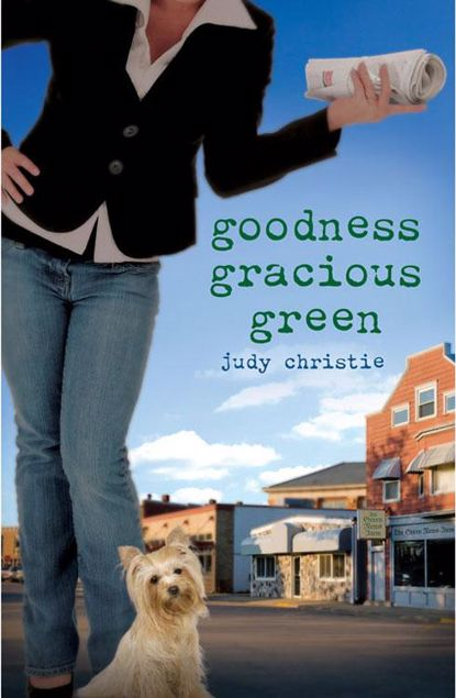 Picture of Goodness Gracious Green: Gone to Green Series - Book 2