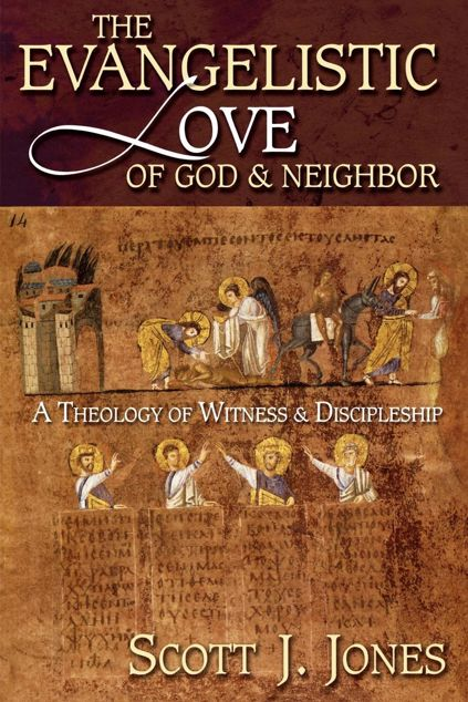 Picture of The Evangelistic Love of God and Neighbor: A Theology of Witness and Discipleship