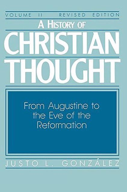 Picture of A History of Christian Thought Volume 2: From Augustine to the Eve of the Reformation