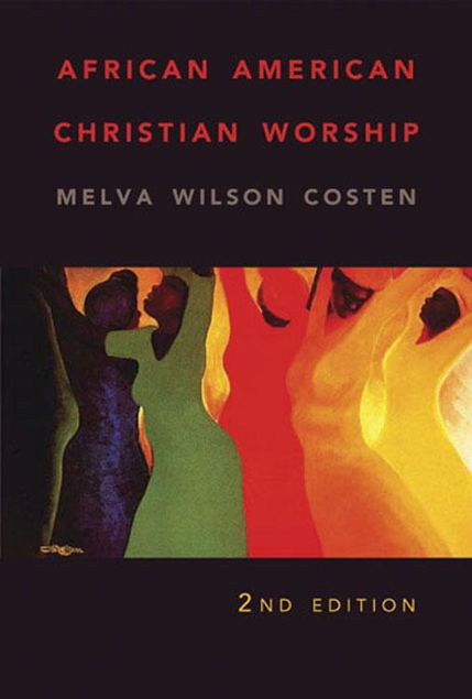 Picture of African American Christian Worship: 2nd Edition
