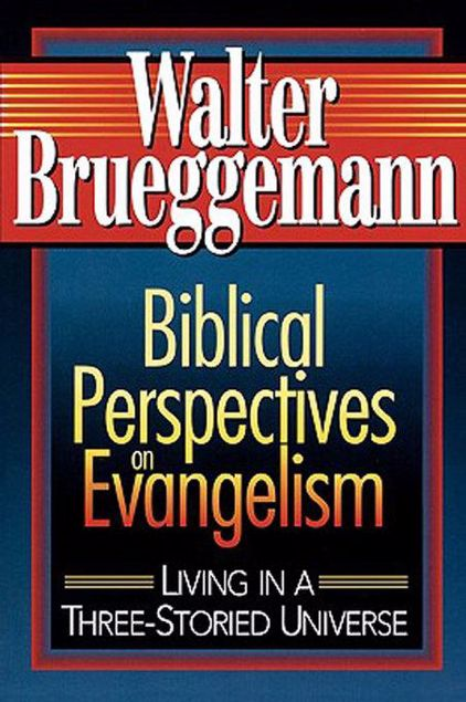 Picture of Biblical Perspectives on Evangelism: Living in a Three-Storied Universe