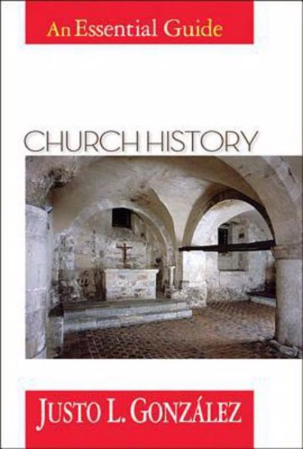 Picture of Church History: An Essential Guide