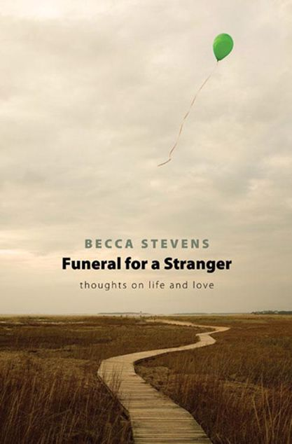Picture of Funeral for a Stranger: Thoughts on Life and Love