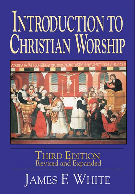 Picture of Introduction to Christian Worship 3rd Edition: Revised and Enlarged
