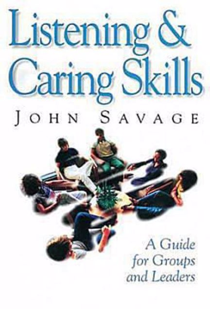 Picture of Listening & Caring Skills: A Guide for Groups and Leaders
