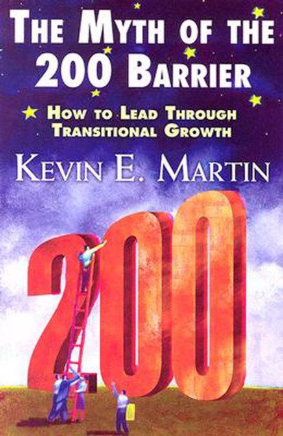 Picture of The Myth of the 200 Barrier: How to Lead through Transitional Growth