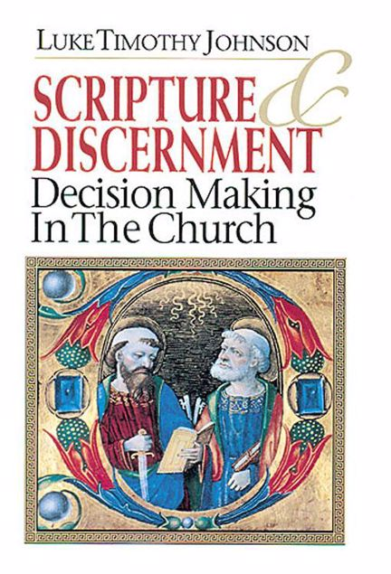 Picture of Scripture & Discernment: Decision Making in the Church