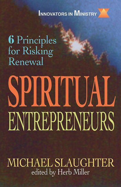 Picture of Spiritual Entrepreneurs: 6 Principles for Risking Renewal (Innovators in Ministry Series)
