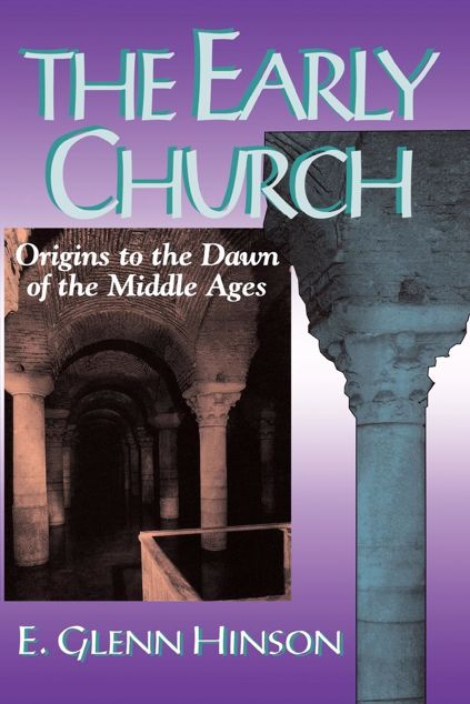 Picture of The Early Church: Origins to the Dawn of the Middle Ages