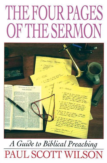 Picture of The Four Pages of the Sermon: A Guide to Biblical Preaching