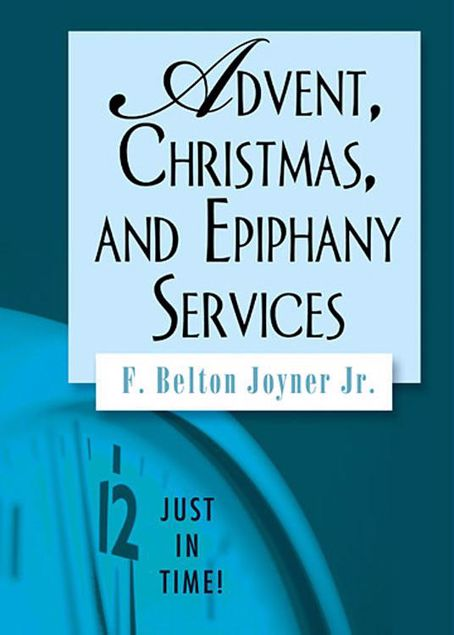 Picture of Just in Time! Advent, Christmas, and Epiphany Services