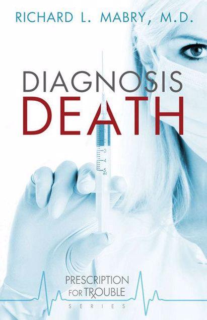 Picture of Diagnosis Death: Prescription for Trouble Series #3