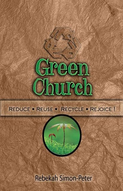 Picture of Green Church: Reduce, Reuse, Recycle, Rejoice!