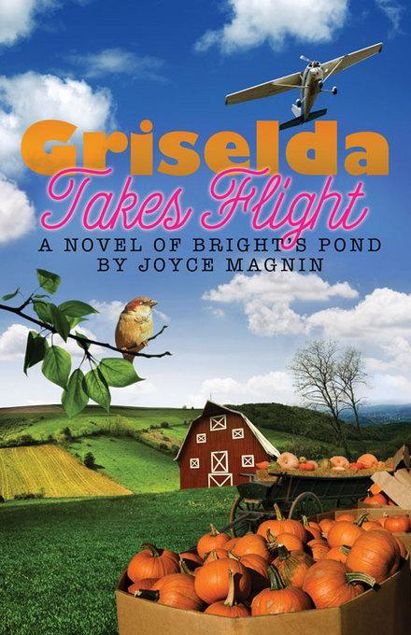 Picture of Griselda Takes Flight: A Novel of Bright's Pond
