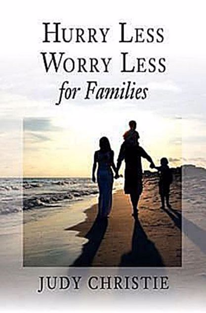 Picture of Hurry Less, Worry Less for Families