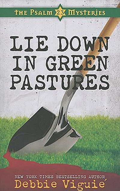 Picture of Lie Down in Green Pastures: The Psalm 23 Mysteries #3