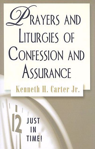 Picture of Just in Time! Prayers and Liturgies of Confession and Assurance